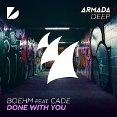 Boehm feat. CADE – Done With You