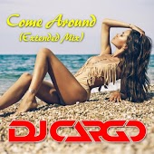 Dj Cargo – Come Around