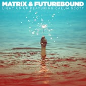 Matrix & Futurebound feat. Calum Scott – Light Us Up