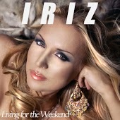 Iriz – Living For The Weekend (Ruff Loaderz Club Mix)