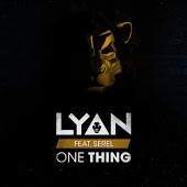 Lyan feat. Serel – One Thing